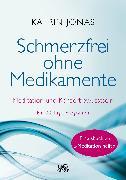 Cover-Bild zu Schmerzfrei ohne Medikamente (eBook) von Jonas, Katrin
