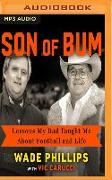 Cover-Bild zu Son of Bum: Lessons My Dad Taught Me about Football and Life von Phillips, Wade