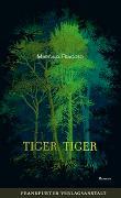 Cover-Bild zu Fragoso, Margaux: Tiger, Tiger
