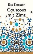 Cover-Bild zu Koester, Elsa: Couscous mit Zimt