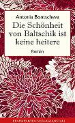 Cover-Bild zu Bontscheva, Antonia: Die Schönheit von Baltschik ist keine heitere