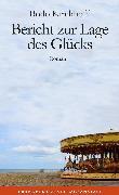 Cover-Bild zu Kirchhoff, Bodo: Bericht zur Lage des Glücks (eBook)