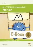 Cover-Bild zu Das FRESCH-Kompetenzheft: Merken (eBook) von Rinderle, Bettina