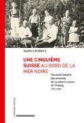 Cover-Bild zu Une cinquième Suisse au bord de la mer Noire von Simonato, Elena