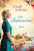 Cover-Bild zu Die Saphirtochter von Jefferies, Dinah