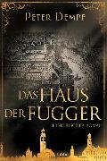 Cover-Bild zu Das Haus der Fugger von Dempf, Peter
