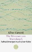 Cover-Bild zu Die Stimmen von Marrakesch von Canetti, Elias