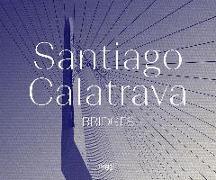 Cover-Bild zu Santiago Calatrava: Bridges von Calatrava, Santiago