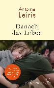 Cover-Bild zu Danach, das Leben von Leiris, Antoine