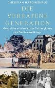 Cover-Bild zu Die verratene Generation von Hardinghaus, Christian