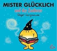 Cover-Bild zu Mister Glücklich und der Zauberer von Hargreaves, Roger
