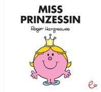 Cover-Bild zu Miss Prinzessin von Hargreaves, Roger