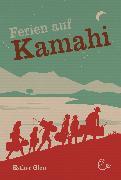 Cover-Bild zu Ferien auf Kamahi (eBook) von Glen, Esther