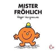 Cover-Bild zu Mister Fröhlich von Hargreaves, Roger