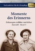 Cover-Bild zu Momente des Erinnerns. Band 3 - Auswahl