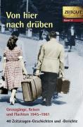 Cover-Bild zu Von hier nach drüben von Kleindienst, Jürgen (Hrsg.)
