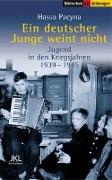 Cover-Bild zu Ein deutscher Junge weint nicht von Pacyna, Hasso