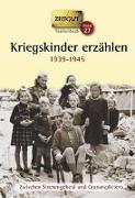 Cover-Bild zu Kriegskinder erzählen von Kleindienst, Jürgen (Hrsg.)