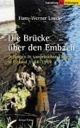 Cover-Bild zu Die Brücke über den Embach von Loeck, Hans-Werner