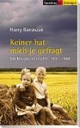 Cover-Bild zu Keiner hat mich je gefragt von Banaszak, Harry