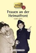 Cover-Bild zu Frauen an der Heimatfront von Kleindienst, Jürgen (Hrsg.)