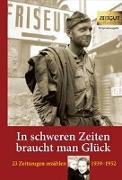 Cover-Bild zu In schweren Zeiten braucht man Glück von Kleindienst, Jürgen (Hrsg.)