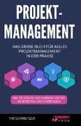 Cover-Bild zu Schweitzer, Tim: Projektmanagement