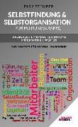 Cover-Bild zu Dirk, Stemper: Selbstfindung & Selbstorganisation für Führungskräfte - Erfolgreiche Mitarbeiterführung mit Empathie & Werten