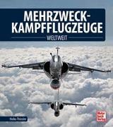 Cover-Bild zu Mehrzweckkampfflugzeuge von Thiesler, Heiko