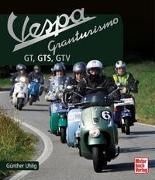 Cover-Bild zu Vespa Granturismo von Uhlig, Günther