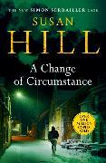 Cover-Bild zu Hill, Susan: A Change of Circumstance
