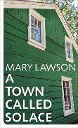 Cover-Bild zu Lawson, Mary: A Town Called Solace