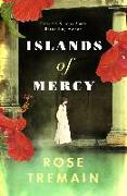 Cover-Bild zu Tremain, Rose: Islands of Mercy