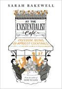 Cover-Bild zu Bakewell, Sarah: At the Existentialist Cafe