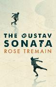 Cover-Bild zu Tremain, Rose: The Gustav Sonata
