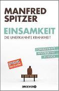 Cover-Bild zu Einsamkeit - die unerkannte Krankheit von Spitzer, Manfred