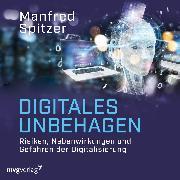 Cover-Bild zu Digitales Unbehagen (Audio Download) von Spitzer, Manfred