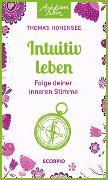 Cover-Bild zu Intuitiv leben von Hohensee, Thomas