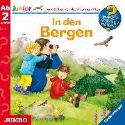 Cover-Bild zu Erne, Andrea: Wieso? Weshalb? Warum? junior. In den Bergen (Audio Download)