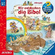 Cover-Bild zu Erne, Andrea: Wieso? Weshalb? Warum? Wir entdecken die Bibel (Audio Download)