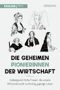 Cover-Bild zu Die geheimen Pionierinnen der Wirtschaft von Lucas, Jana