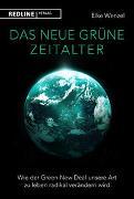 Cover-Bild zu Das neue grüne Zeitalter von Wenzel, Eike