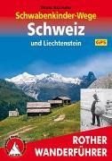 Cover-Bild zu Schwabenkinder-Wege Schweiz und Liechtenstein. Mit GPS-Daten von Bereuter, Elmar