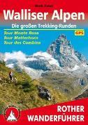Cover-Bild zu Walliser Alpen. Die großen Trekking-Runden von Zahel, Mark