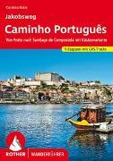 Cover-Bild zu Jakobsweg - Caminho Português von Rabe, Cordula