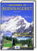 Cover-Bild zu MB: Grenztouren im Berninagebiet von Vannuccini, Mario