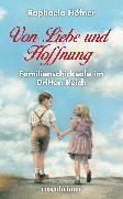 Cover-Bild zu Von Liebe und Hoffnung (eBook) von Höfner, Raphaela