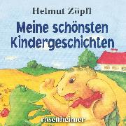 Cover-Bild zu Meine schönsten Kindergeschichten (Audio Download) von Zöpfl, Helmut
