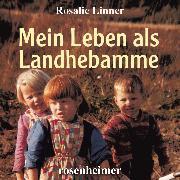 Cover-Bild zu Mein Leben als Landhebamme (Audio Download) von Linner, Rosalie
