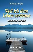 Cover-Bild zu Weil ich dem Leben vertraue (eBook) von Zöpfl, Helmut